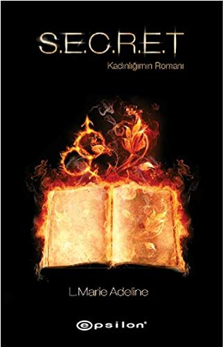 9789944826419: SECRET (Kadinligin Romani)