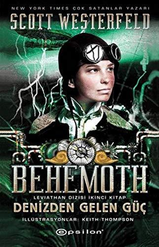 9789944827805: Behemoth - Denizden Gelen Güç Leviathan Dizisi Ikinci Kitap