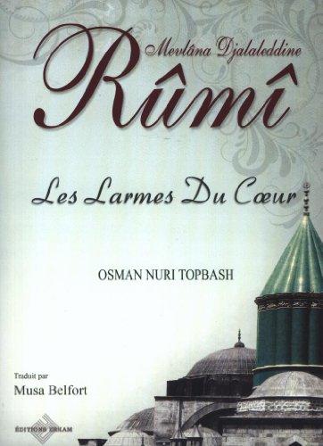 9789944830874: Les Larmes du Coeur - Mavlana Djalaleddine Rumi