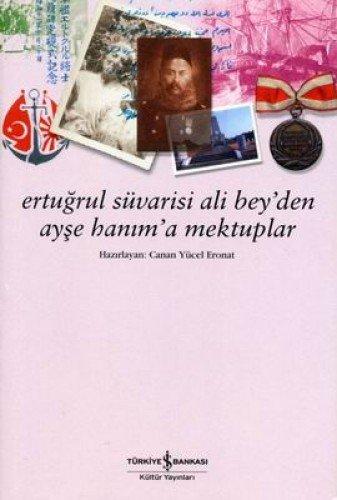 9789944880732: Ertugrul Suvarisi Ali Bey'den Ayse Hanim'a Mektuplar