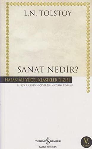Sanat nedir? Translated by Mazlum Beyhan.: TOLSTOY, L. N.