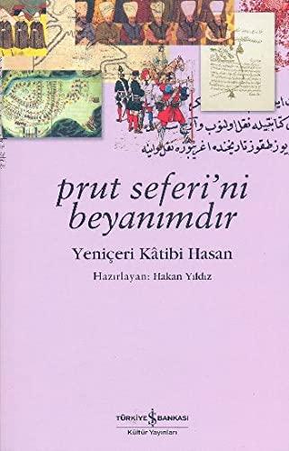 9789944883528: Prut Seferi'ni Beyanimdir