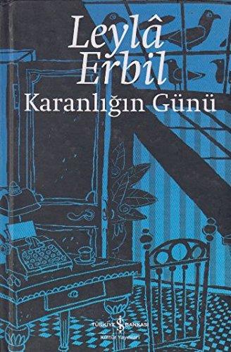 Karanligin Gunu: Erbil, Leyla