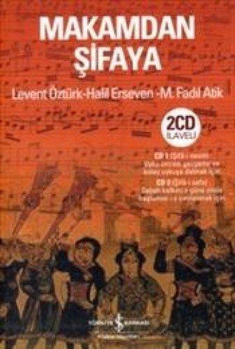 Makamdan Sifaya: Öztürk, Levent; Erseven, Halil; Atik, M. Fadil
