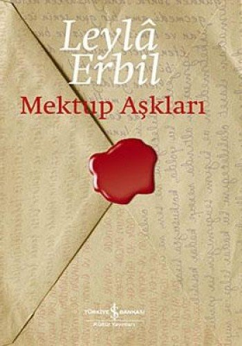Mektup Asklari (Ciltli): Leyla Erbil (Leylâ