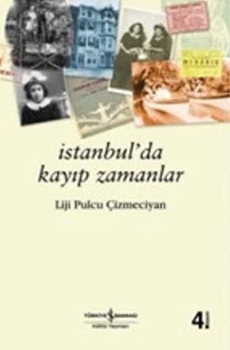 Istanbul'da kayip zamanlar.: PULCU CIZMECIYAN, LIJI