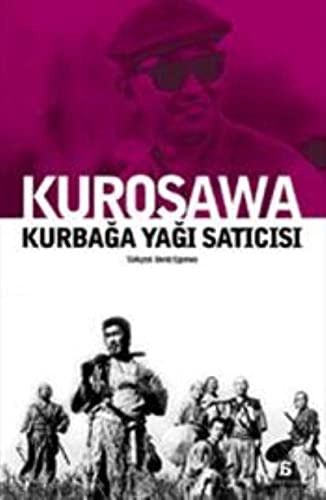 9789944916318: Kurosawa - Kurbaga Yagi Saticisi