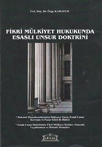 9789944941983: Fikri Mulkiyet Hukukunda Esasli Unsur Doktrini