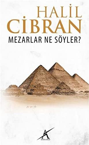 9789944979924: Mezarlar Ne Soyler?