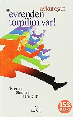 Evrenden Torpilim Var: Aykut O?ut