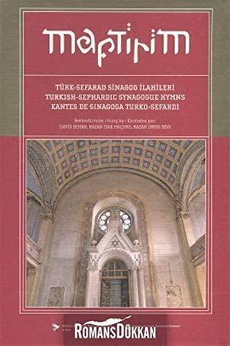 9789944994354: Maftirim : Turk-Sefarad Sinagog Ilahileri / Turkish-Sephardic Synagogue Hymns / Kantes de Sinagoga Turko-Sefardi