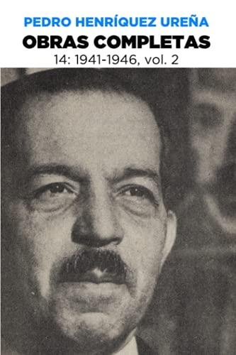 9789945000894: Obras Completas 14 (Obras Completas de Pedro Henríquez Ureña) (Volume 14) (Spanish Edition)