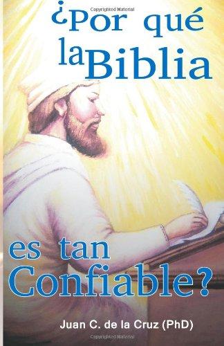 9789945006896: ¿Por qué la Biblia es tan Confiable? (Spanish Edition)