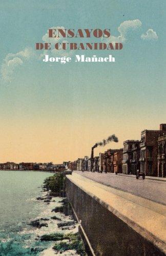 9789945086478: Ensayos de cubanidad: Volume 4 (Biblioteca Cubana de Cielonaranja)