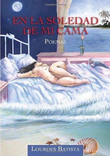 9789945164824: En La Soledad De Mi Cama