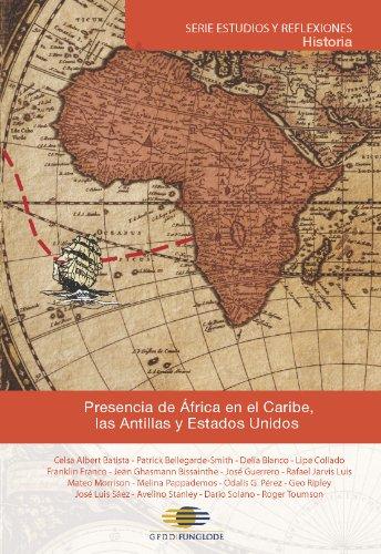 9789945412734: Presencia de África en el Caribe, las Antillas y Estados Unidos (RESEARCH AND IDEAS)