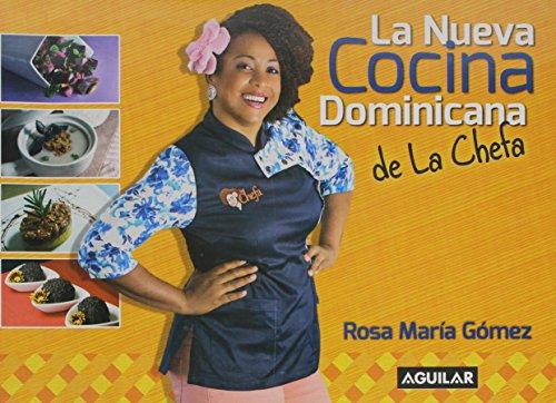 9789945456042: La nueva cocina dominicana de la chefa (Spanish Edition)