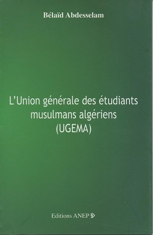9789947215234: L'union générale des étudiants musulmans algériens