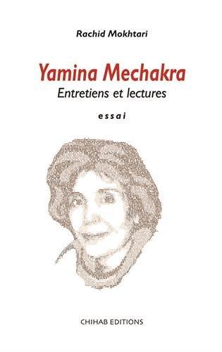 9789947390986: Yamina Mechakra, Entretiens et Lectures