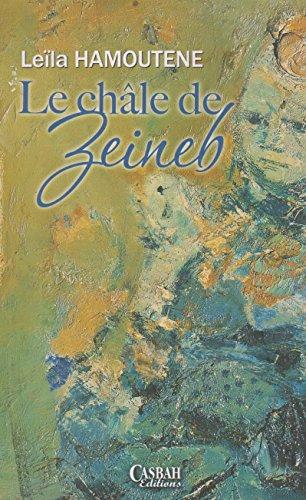 9789947620229: Chale de Zeineb (le)
