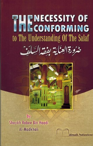 9789947944578: The Necessity of Conforming to the Understanding of the Salaf