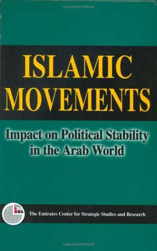 9789948005469: Islamic Movements: Impact on Political Stability in the Arab World