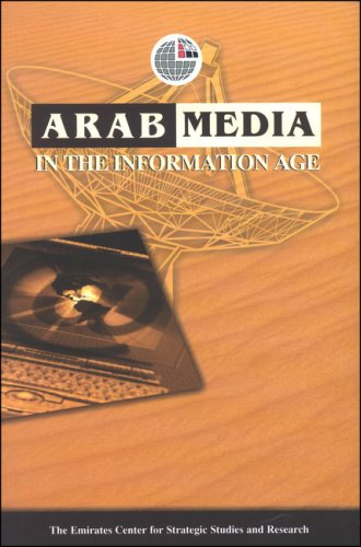 9789948008194: Arab Media in the Information Age (Emirates Center for Strategic Studies and Research (Hardcover))