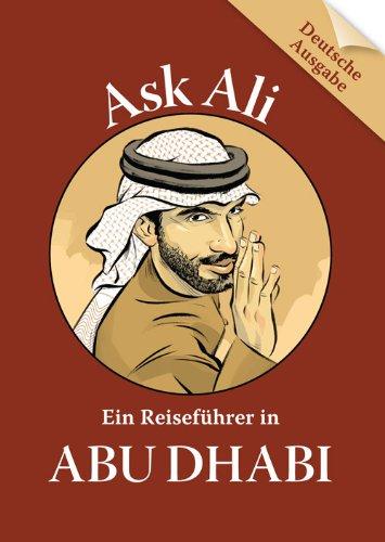 9789948162155: Ask Ali: Ein Reiseführer in Abu Dhabi (German Edition)