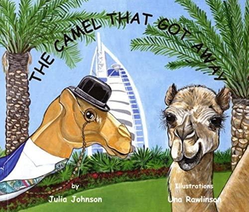 The Camel That Got Away: Julia Johnson