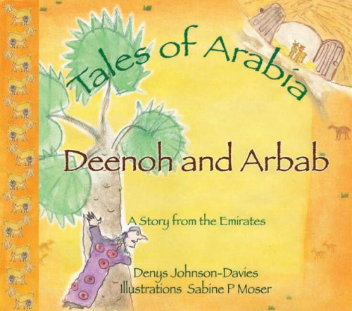 9789948431008: Deenoh and Arbab (Tales of Arabia)