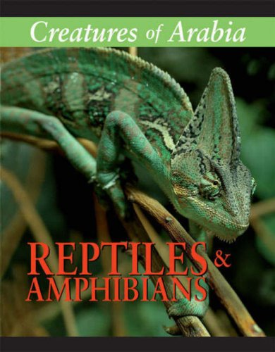 9789948431435: Creatures of Arabia: Reptiles and Amphibians