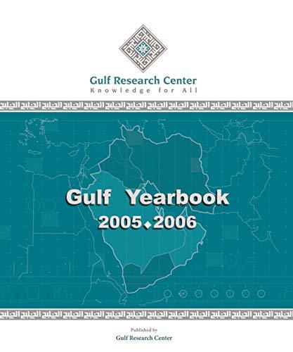 Gulf Yearbook 2005-2006 (Paperback): Abdulaziz Sagar, Christian Koch, Hasanain Tawfiq Ibrahim