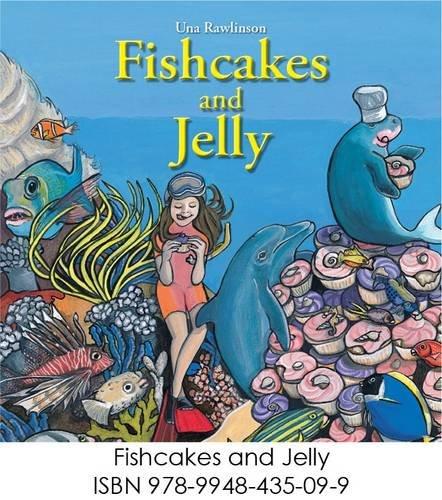 9789948435099 - Una Rawlinson: Fishcakes and Jelly - كتاب