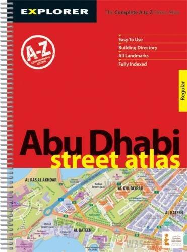 Abu Dhabi Street Atlas ( Regular ): Auh_atr_1 (City Atlases): Explorer Publishing and Distribution