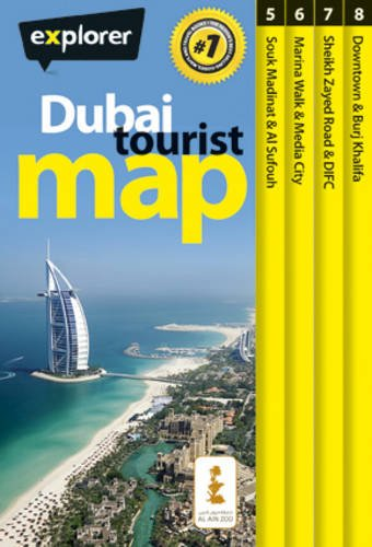 Dubai Tourist Map (Tourist Maps): Explorer Publishing and Distribution