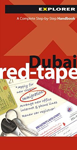 Dubai Red-Tape: Explorer Publishing & Distribution