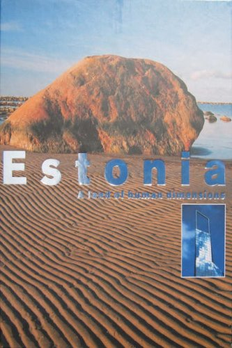 Estonia: A Land of Human Dimensions: Laar, Mart and