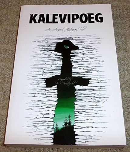 9789949152605: Kalevipoeg: An Ancient Estonian tale
