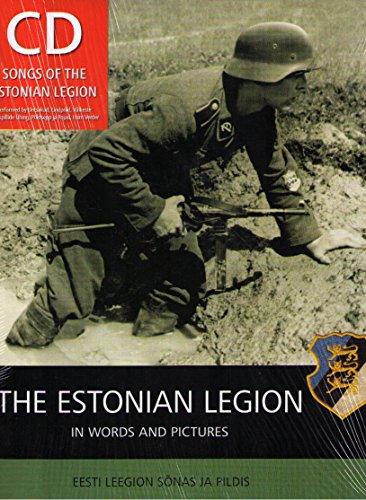 9789949422616: Eesti Leegion The Estonian Legion In Words & Pictures