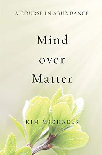 9789949518555: A Course in Abundance: Mind Over Matter