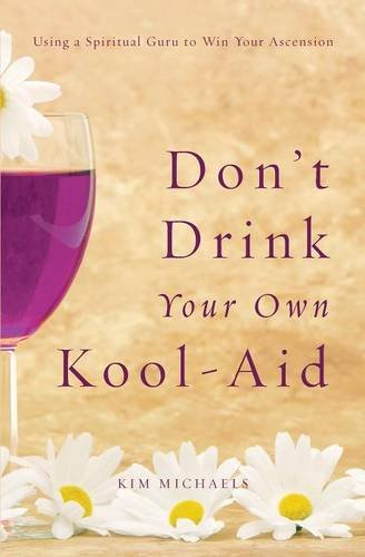 9789949518630: Don't Drink Your Own Kool-Aid