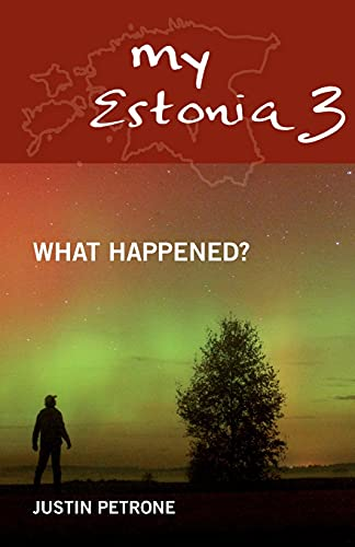 9789949556106: My Estonia 3: What Happened?