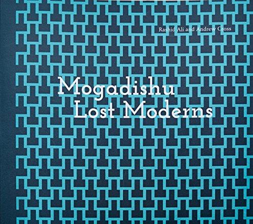 9789950313491: Mogadishu: Lost Moderns