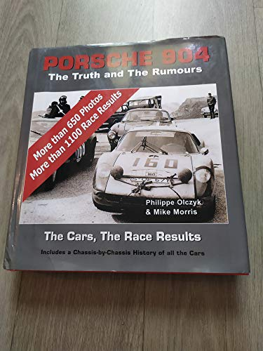 9789952800234: Porsche 904: The Truth and The Rumours, The Cars, The Race Results