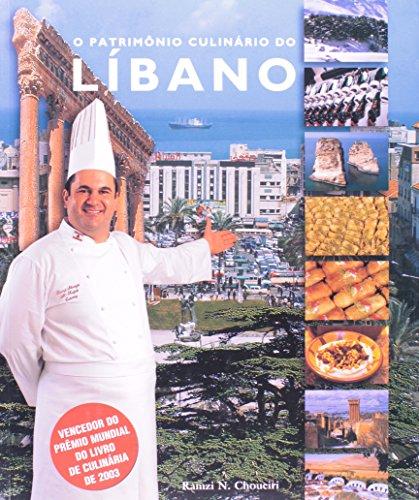O Patrimonio Culinario Do Libano: Choueiri, Ramzi N.