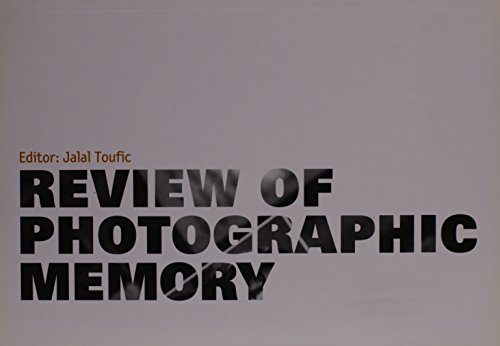 Review of Photographic Memory: Toufic, Jalal (Editor)