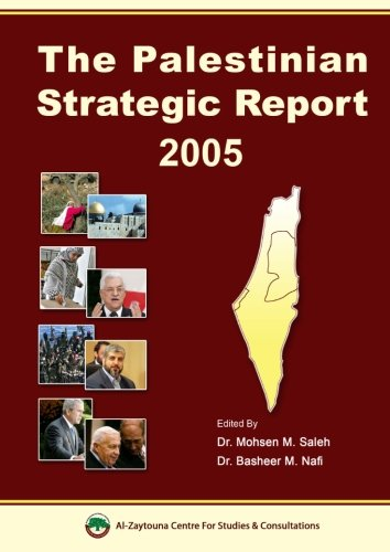 The Palestinian Strategic Report 2005 (UNIQUE HARDBACK FIRST EDITION SIGNED BY DR SALEH)