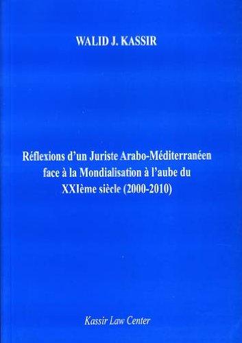réflexions d'un juriste arabo-méditerranéen face à la ...