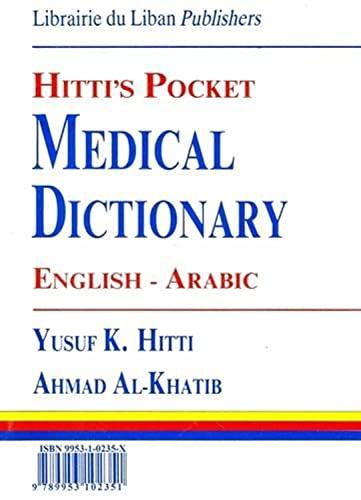 9789953102351: Hitti's Pocket Medical Dictionary English-Arabic