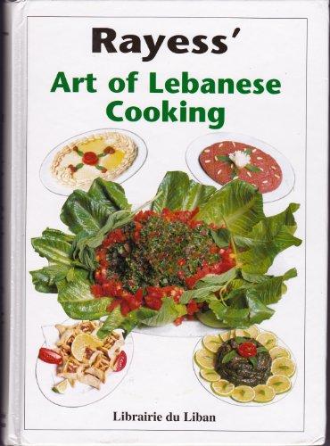 9789953103150: Rayess' Art of Lebanese Cooking